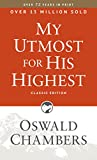 My Utmost for His Highest: Classic Edition