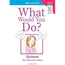 What Would You Do? (American Girl) by Patti Kelley Criswell (2004-07-01)