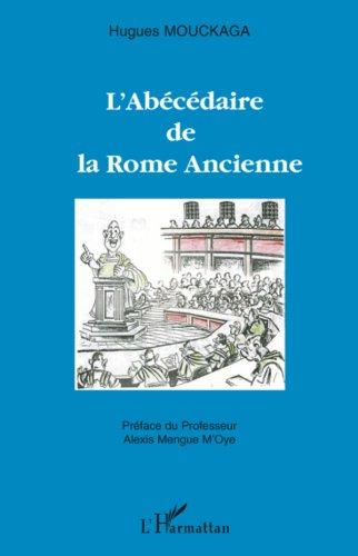 Télécharger en ligne L'abécédaire de la Rome Ancienne pdf, epub
