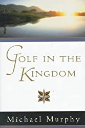 Golf in the Kingdom by Michael Murphy (1997-11-01)