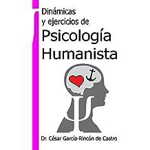 Dinámicas y ejercicios de Psicología Humanista
