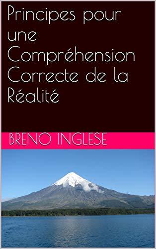 Couverture du livre Principes pour une Compréhension Correcte de la Réalité