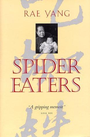 Spider Eaters: A Memoir by R?  Yang (1997-04-28)