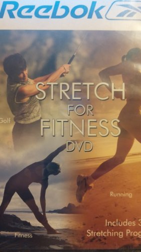 Reebok Stretch for Fitness: Includes 3 Stretching Programs - Golf, Fitness & Running