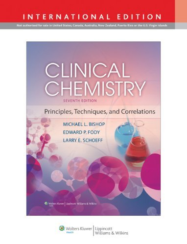 Clinical Chemistry: Principles, Techniques, and Correlations by Michael L. Bishop (2013-03-01)