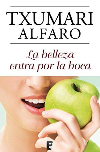 La belleza entra por la boca por Txumari Alfaro