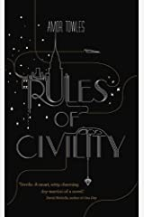 By Amor Towles Rules of Civility [Hardcover] Hardcover