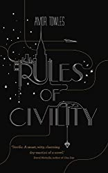 By Amor Towles Rules of Civility [Hardcover]