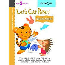 Let's Cut Paper! Amazing Animals: Ages 3 and Up
