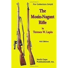 The Mosin-Nagant Rifle