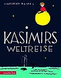 Kasimirs Weltreise: Geschenkbuch-Ausgabe