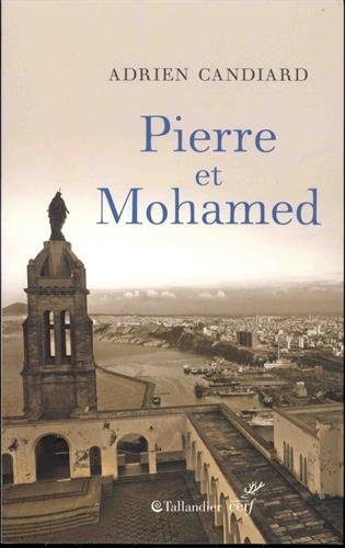 Pierre et Mohamed ; Pierre et moi : Algérie, 1er août 1996
