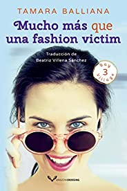 Mucho más que una fashion victim (Bay Village nº 3)