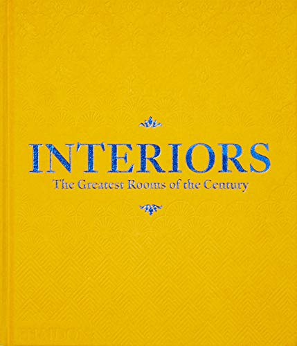 Interiors - The Greatest Rooms of the Century: Saffron Yellow Edition