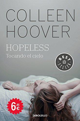 Hopeless: Tocando el cielo (CAMPAÑAS) por Colleen Hoover