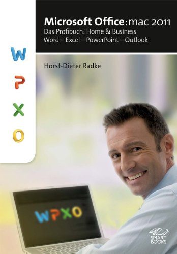 Microsoft Office:mac 2011: Das Profibuch: Home and Business: Word - Excel - PowerPoint - Outlook (Microsoft Word 2011)