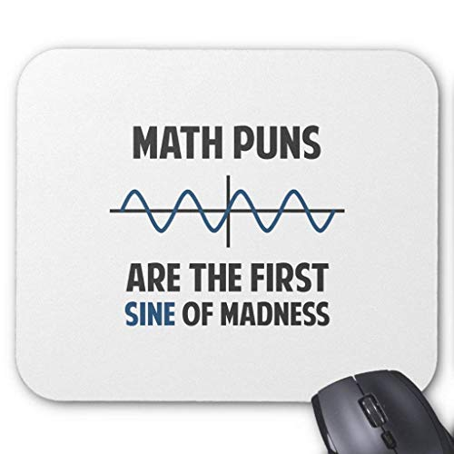 Math Puns First Sine of Madness Mouse Pad 18×22 cm