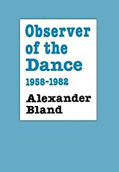 Observer of the Dance, 1955 - 1982 (1958-1982)