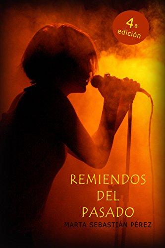 Remiendos del pasado par Marta Sebastián Pérez