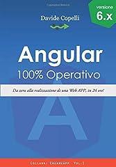 Idea Regalo - Angular 100% Operativo!: Da zero alla realizzazione di una Web APP, in 24 ore