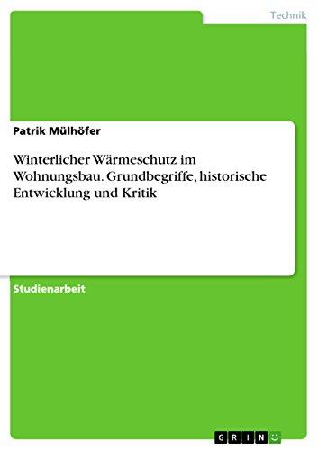 winterlicher-warmeschutz-im-wohnungsbau-grundbegriffe-historische-entwicklung-und-kritik