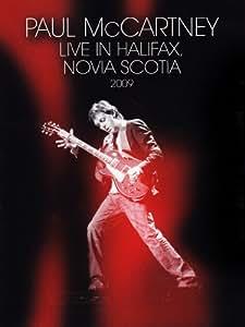 Paul McCartney - Live in Halifax, Novia Scotia 2009 [Import anglais]