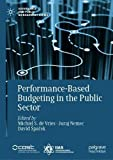 Performance-Based Budgeting in the Public Sector (Governance and Public Management)