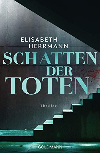 Schatten der Toten: Judith-Kepler-Roman 3 - Thriller