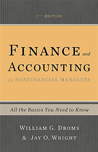 Finance and Accounting for Nonfinancial Managers, 7th Edition: All the Basics You Need to Know