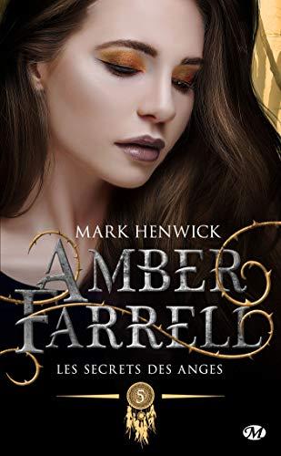 Les secrets des anges: Amber Farrell, T5 par  Milady