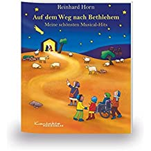 Auf dem Weg nach Bethlehem - Meine schönsten Musical-Hits: Heft