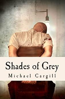Shades of Grey by [Cargill, Michael]