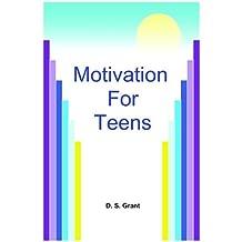 Motivation for Teens