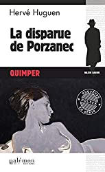 La disparue de Porzanec: Polar breton (Enquêtes en série t. 16)
