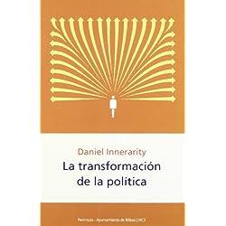 La transformación de la política (HISTORIA, CIENCIA Y SOCIEDAD) Premio Nacional de Ensayo 2003