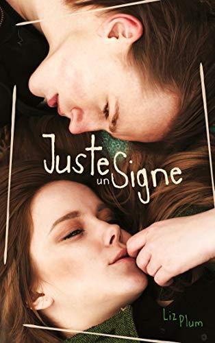 Juste un signe (Hors-séries) (French Edition)