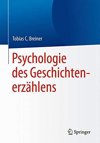 Psychologie des Geschichtenerzählens