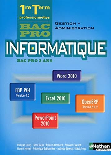 Informatique - 1re/Term Bac pro Gestion-Administration office 2010 et PGI
