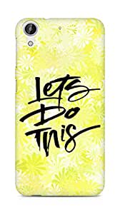 AMEZ lets do this Back Cover For HTC Desire 626 G