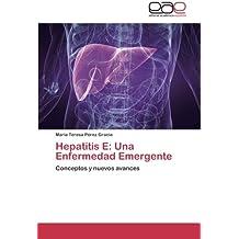 Hepatitis E: Una Enfermedad Emergente