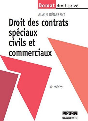 Droit des contrats spéciaux civils et commerciaux, 10ème édition