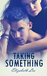 Taking Something (English Edition)