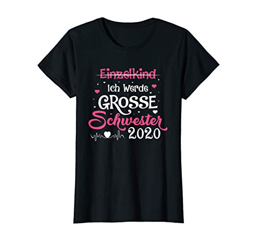 Ich werde eine große Schwester 2020 T-Shirt Einzelkind Herz