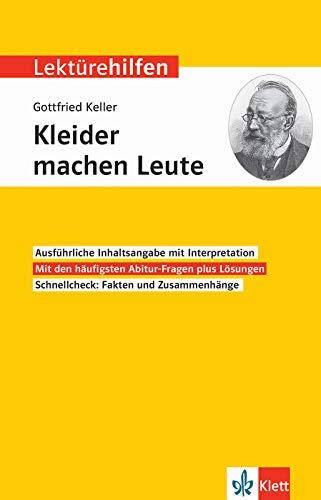 Klett Lektürehilfen Gottfried Keller, Kleider machen Leute: Interpretationshilfe