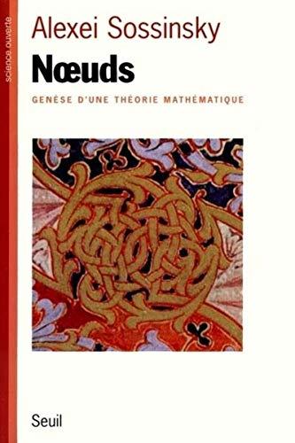 NOeuds. Genèse d'une théorie mathématique par Alexei Sossinsky