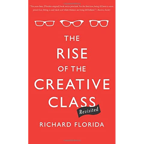 Rise of the Creative Class--Revisited: 10th Anniversary Edition