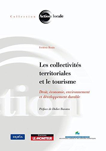 Les collectivités territoriales et le tourisme.