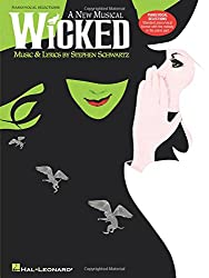 STEPHEN SCHWARTZ WICKED (PIANO/VOCAL SELECTIONS) PVG: A New Musical for Piano, Voice and Guitar