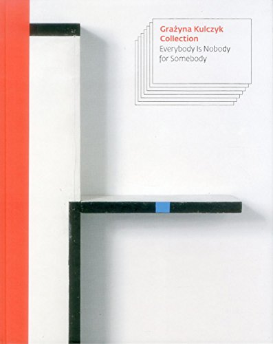 Descargar Libro Everybody is nobody for somebody: Grazina Kulczyck collection de Polisemia