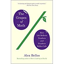 [(The Grapes of Math : How Life Reflects Numbers and Numbers Reflect Life)] [By (author) Alex Bellos] published on (June, 2015)